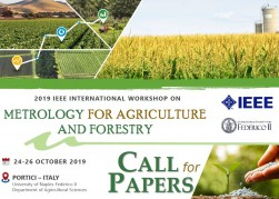 "2019 IEEE International Workshop: METROLOGY FOR AGRICULTURE AND FORESTRY"", 24-26 ottobre 2019, Università di Napoli Federico II (Portici)"